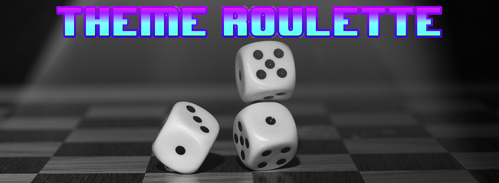 Theme Roulette :: rpgmaker net